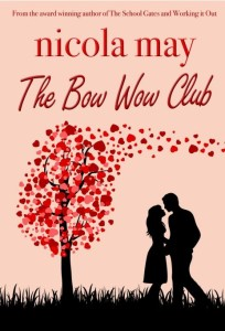 Nicola May - The Bow Wow Club