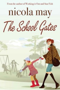 Nicola May - The School Gates